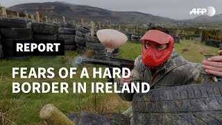 Brexit stirs memories of The Troubles along Irish border