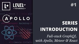 #1 Series Introduction - Full-stack GraphQL with Apollo, Meteor & React