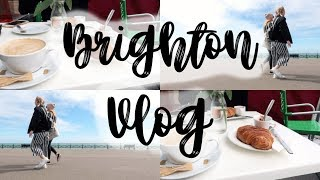 VLOG | A FEW DAYS IN BRIGHTON WITH MY SISTER | EMILY ROSE