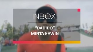 Dadido - Minta Kawin (Live on Inbox)