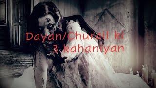 Dayan/Churail Ki 3 Rooh Kampanay Wali  Kahaniyan😱 :- Hindi/Urdu Horror Story