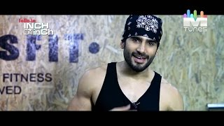 Karan Tacker's Workout | Inch By Inch | MTunes HD