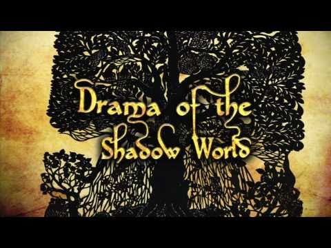 Drama of the Shadow World
