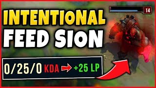 THIS *NEW* INTING SION STRAT IS 100% BROKEN! INTENTIONALLY FEEDING SION STRATEGY - League of Legends