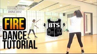 [FULL] BTS (방탄소년단) - FIRE (불타오르네)   Dance Tutorial