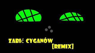 DJ Naqurwiator - Zabić cyganów(DJ Kurwa Spierdalaj)[NAQURWIATOR REMIX]