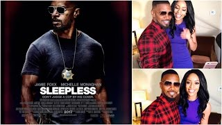 Jamie Foxx and Michelle Monogham sit down for SLEEPLESS interview with Francesca Amiker