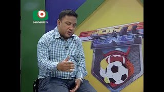 Sports Line EP 94 With Khaled Mahmud Sujon, Anchored by S M SUMON