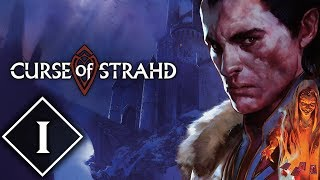 Curse of Strahd | Episode #1 | Dungeons & Dragons Campaign [DnD 5e]