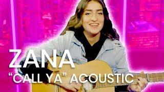 "Zāna ""Call Ya"" | Acoustic Live Performance"