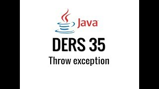 JAVA - 35 - Throw Exception