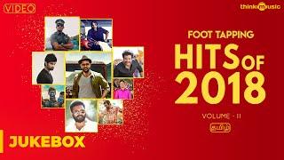 Hits of 2018 (Volume 02)   Tamil   Video Songs Jukebox