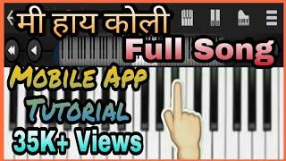 Mi Hai Koli On Perfect Piano (Mobile Piano) for beginners by Sanket Killedar.