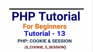 PHP tutorial in Hindi part - 13 - What is cookie and Session