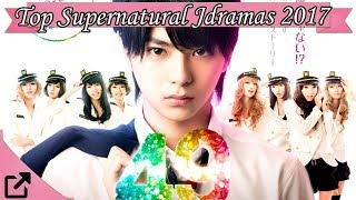 Top 10 Supernatural Jdramas 2017 (All The Time )