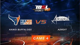 [TBSL 2017] Game 4: HNB vs Adroit (2017.01.15)