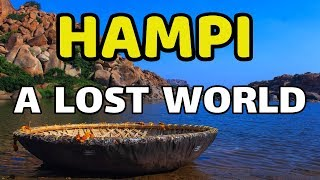 Hampi - A Lost World | Best World Heritage Site In the World