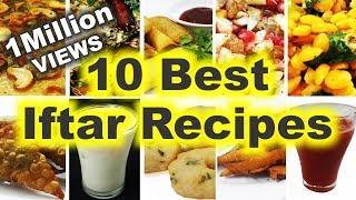 10 Best Iftar Recipes - How to Make Top 10 Iftar Dishes & Drinks for Ramadan - Easy, Quick & Simple