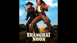 Jackie Chan - Shangai Noon  (Full Movie) English