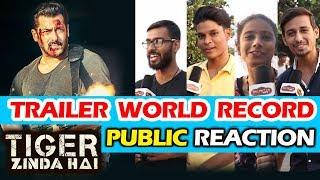 Salman के Tiger Zinda Hai Trailer का WORLD RECORD | Public Reaction