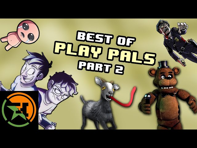 The Very Best of Play Pals | 21-40 | Achievement Hunter