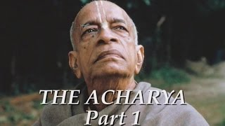The Acharya part 1 of 5 - Srila Prabhupada documentary