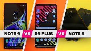 Galaxy Note 9 vs. S9 Plus vs. Note 8: What