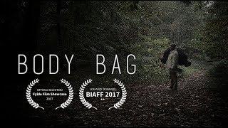 BODY BAG  - Short Film - 2017 - Directors Cut - HD - BIAFF