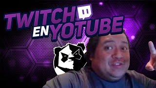 Twitch En Youtube Con Tum Tum !!! Pt 28