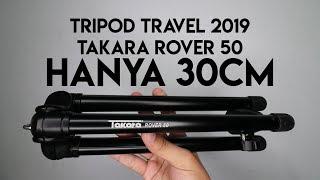 Tripod Travel Terbaik Di Awal 2019 Hanya 300K | Review Takara Rover 50
