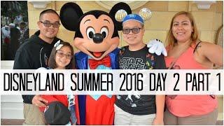 DISNEYLAND SUMMER 2016 DAY 2 PART 1! - June 12, 2016