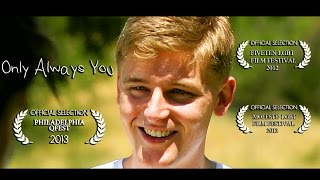 Only Always You  (Gay Short Film)