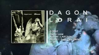 Dagon Lorai - Sotto Zer0 (parte2)