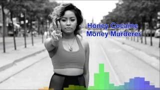 Honey Cocaine - Money Murderer
