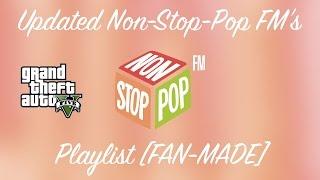 GTA V - Updated Non Stop Pop FM's playlist [FAN-MADE]