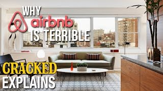 Why Airbnb Is Terrible - Cracked Explains