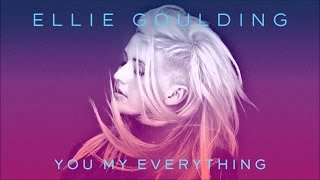 Ellie Goulding - You My Everything (HALCYON DAYS VERSION)