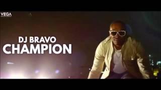 DJ BRAVO - CHAMPION ( OFFICIAL AUDIO MUSIC ) FREE DOWNLOAD HD MUSIC