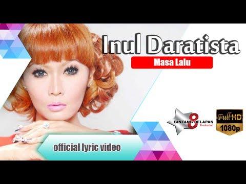 Inul Daratista -  Masa Lalu [Official Lyric Video ] mp3