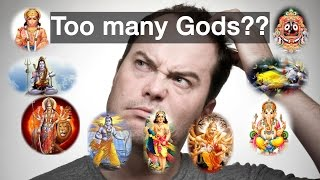 Hinduism: Why so many Gods?