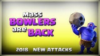 MASS Bowlers Are BACK!! | Top 3 Star Attack | TH11 War Strategy #167 | COC 2018 |