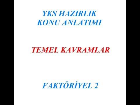 YKS HAZIRLIK FAKTÖRİYEL 2 (TEMEL KAVRAMLAR)
