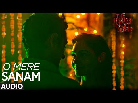 O MERE SANAM (Full Audio) | Benny Dayal | The House Next Door