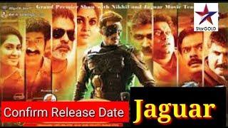 jaguar Hindi Dubbed World Television Premiere | Confirm Release Date
