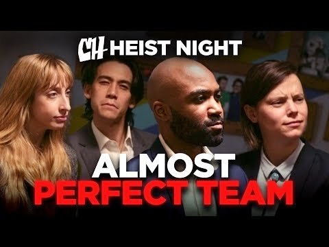 The Almost Perfect Team Heist Night 1 5