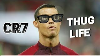 Cristiano Ronaldo ThugLife 2018#3