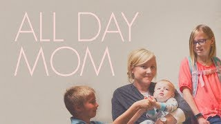 All Day Mom | An Igniter Original | Mother