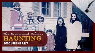 The Perron Family Haunting | The True Story Behind The Conjuring