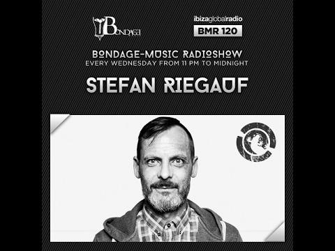 Bondage Music Radio - Edition 120 mixed by Stefan Riegauf