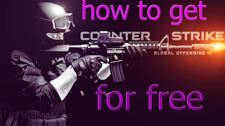 How To DownLoad [CSGO] Counter-Strike: Global Offensive For Free On PC Windows 7/8/8.1./10